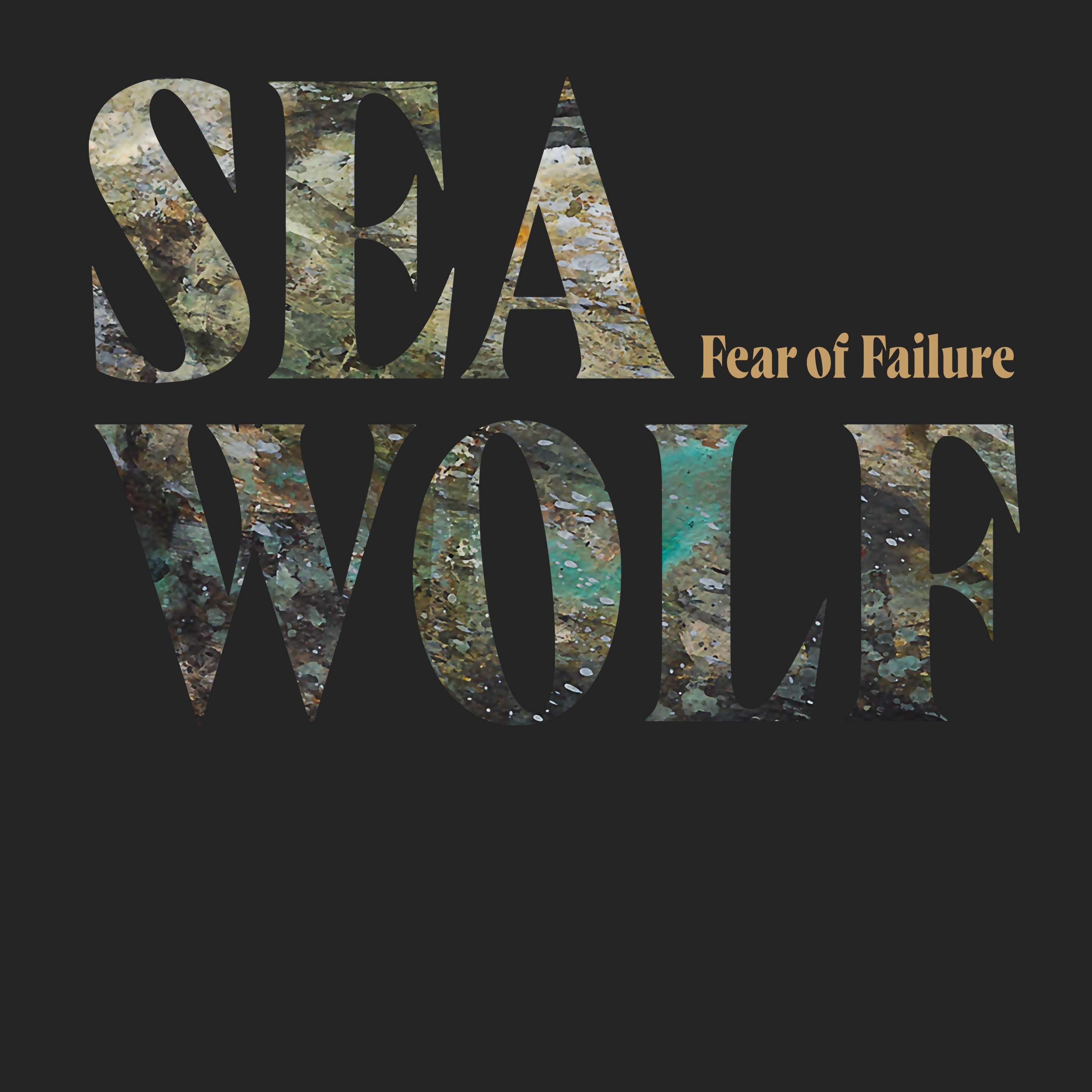 Sea Wolf - Fear of Failure - Single