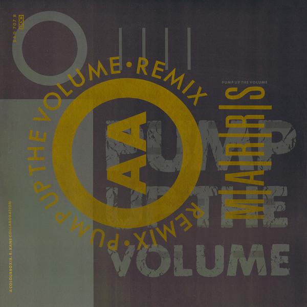 M|A|R|R|S – Pump Up The Volume (Remix) (4AD)