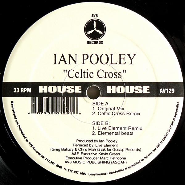 Ian Pooley – Celtic Cross (Live Element) (AV8 Records)