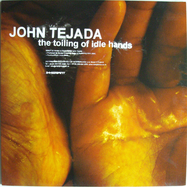 John Tejada ‎– The Toiling Of Idle Hands 2 x 12