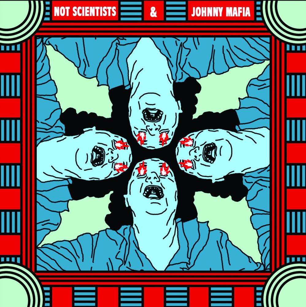 Not Scientists + Johnny Mafia - split