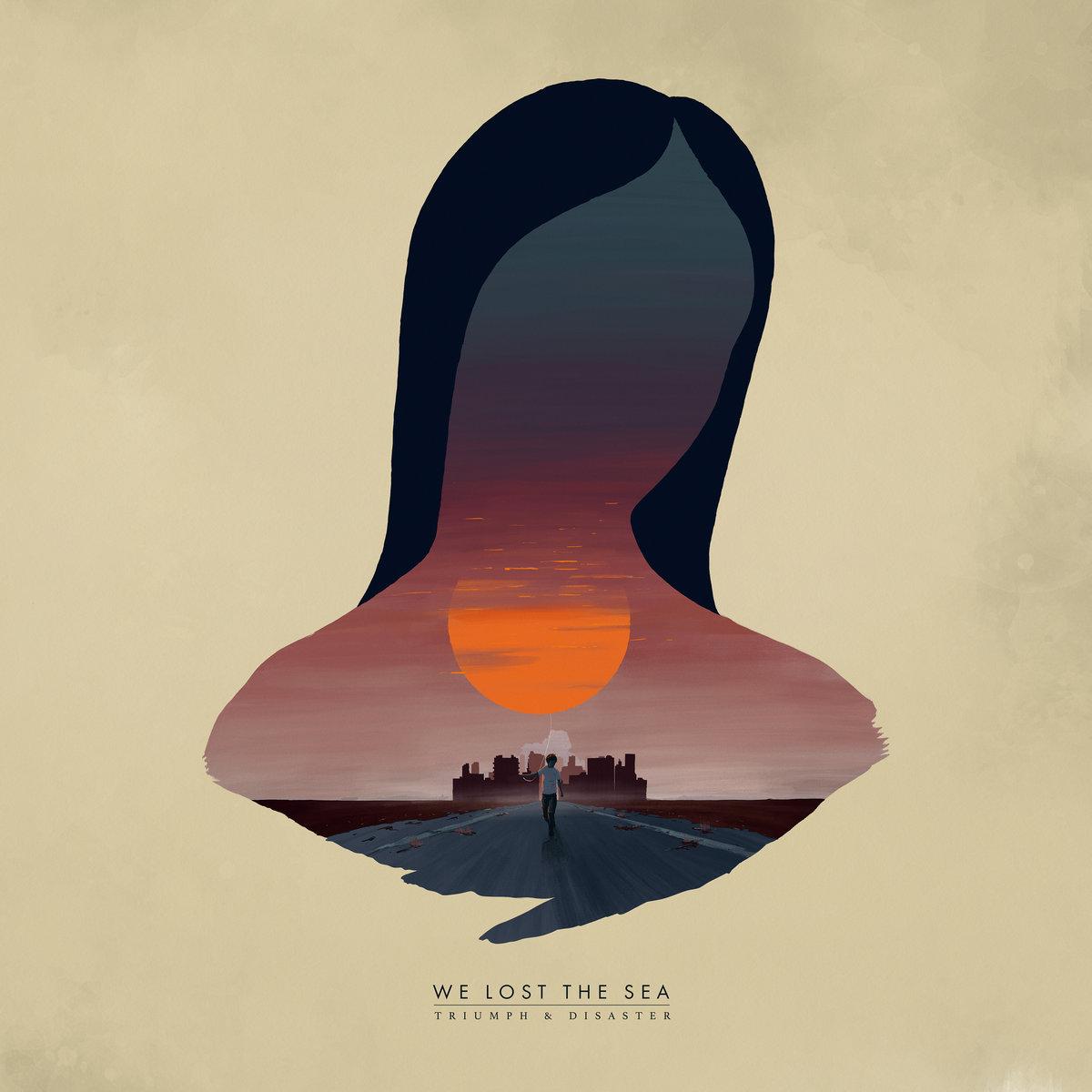 We Lost The Sea - Triumph & Disaster LP