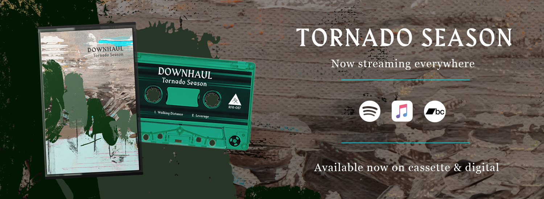 Downhaul - Tornado Season // Release