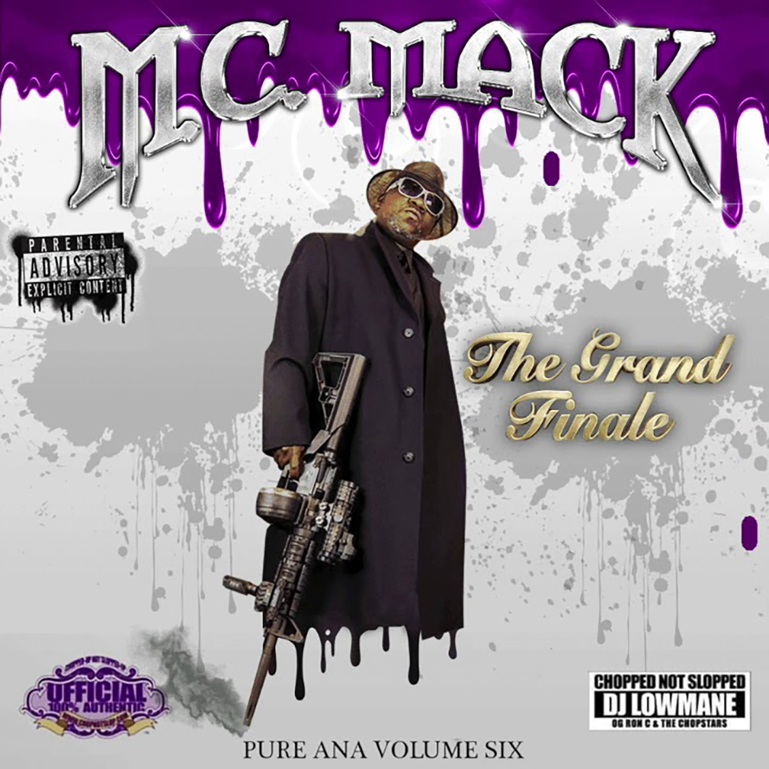M.C. Mack - The Grand Finale: Pure Ana Vol. 6 (Chopped Not Slopped)