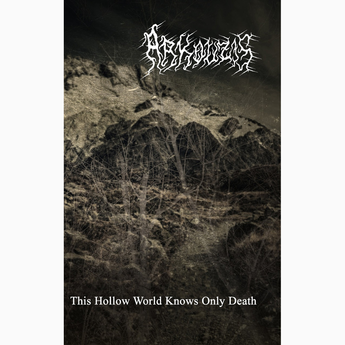 ARKOUZIS - This Hollow World Knows Only Death