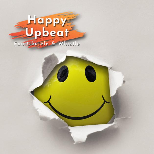 Happy Upbeat Fun Ukulele & Whistle