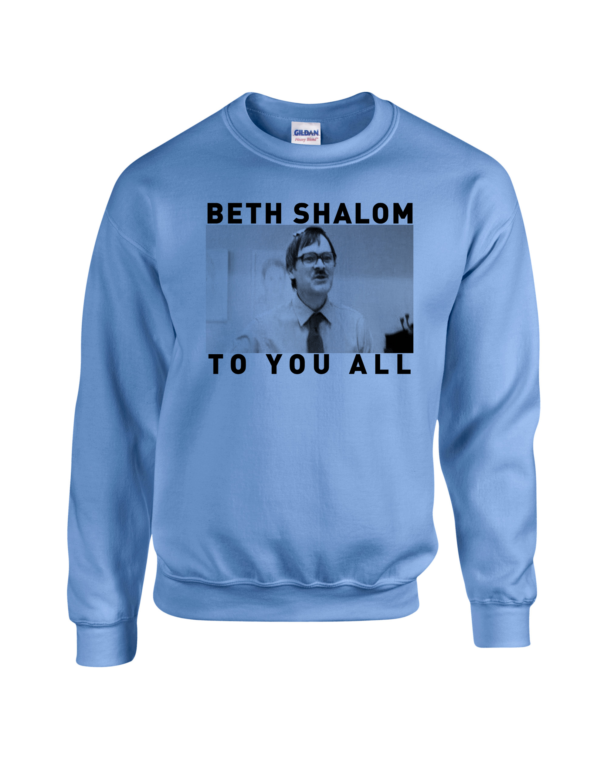 BETH SHALOM TO YOU ALL SWEATER