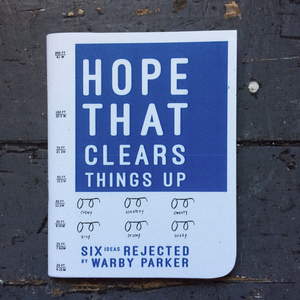 Hope That Clears Things Up: Six Ideas Rejected by Warby Parker