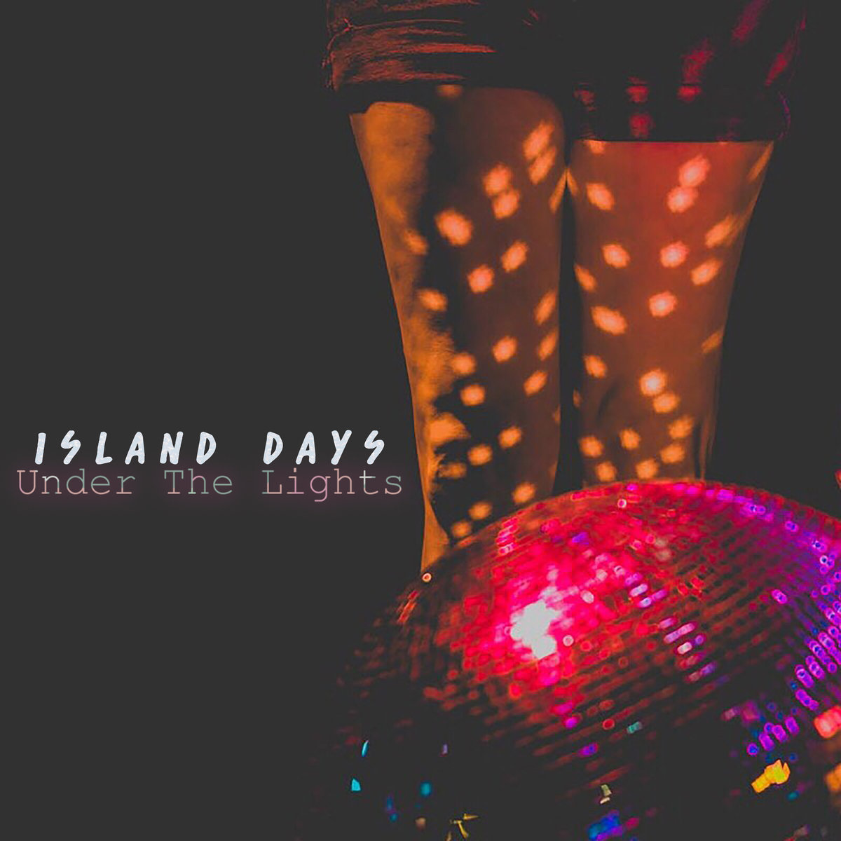 Island Days - Under The Lights (single)