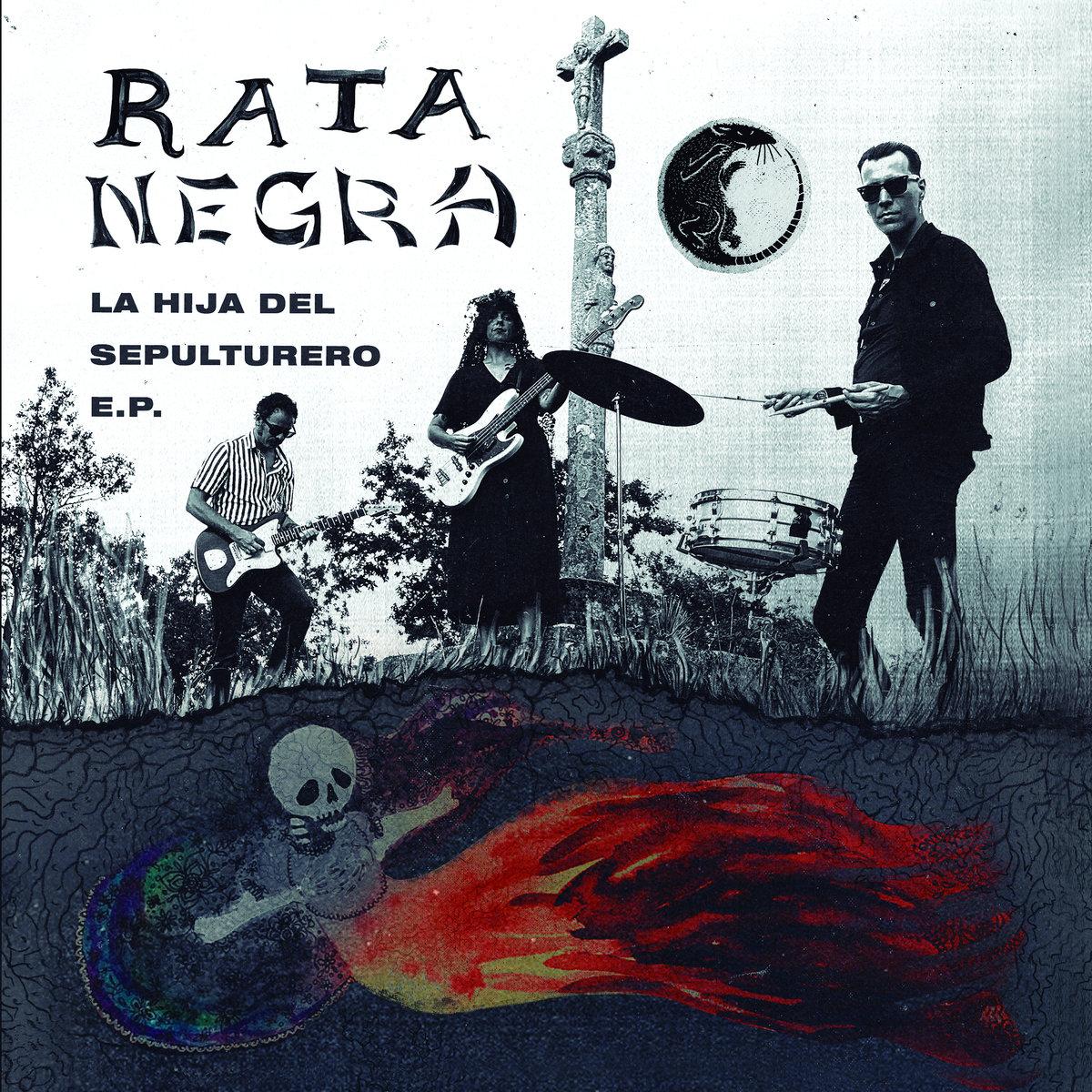 Rata Negra - La Hija Del Sepulturero EP 7