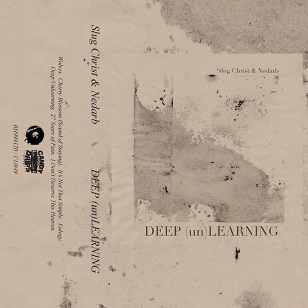 Slug Christ & nedarb - Deep (un)Learning Cassette Tape