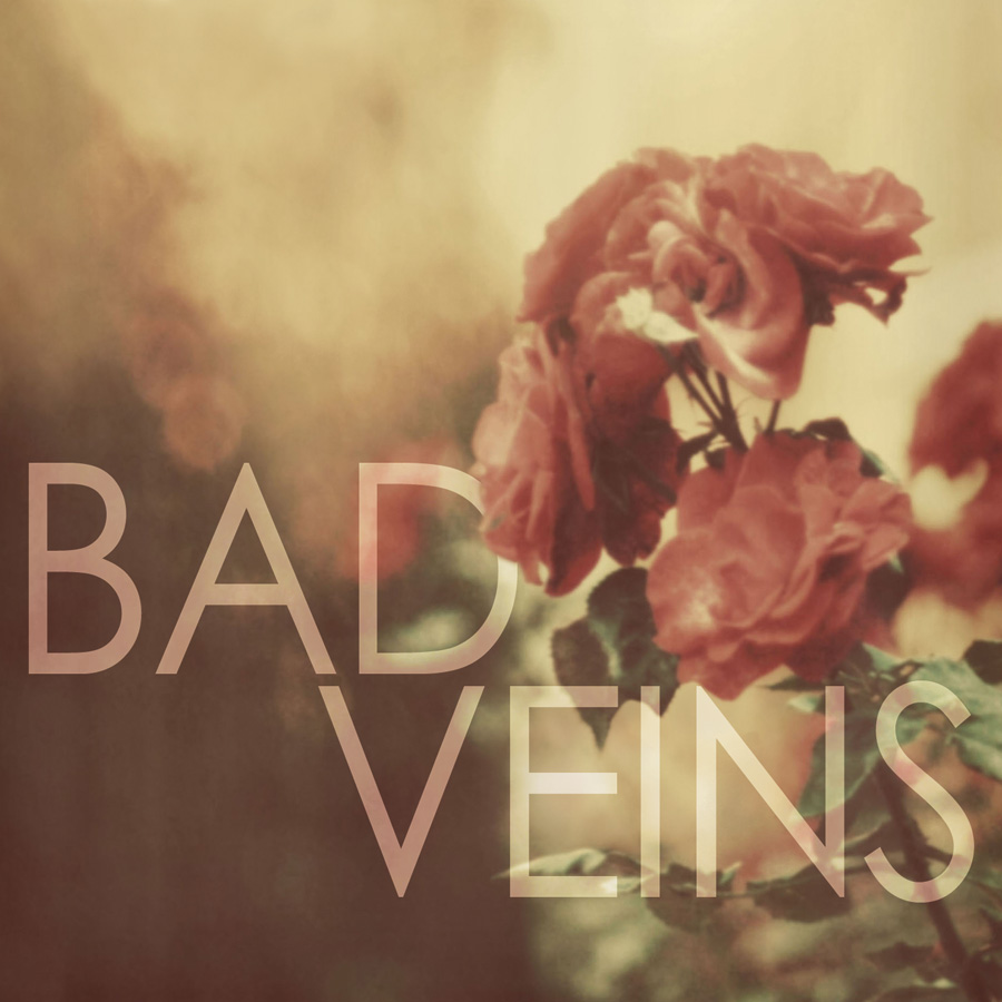 Bad Veins - Bad Veins - Digital