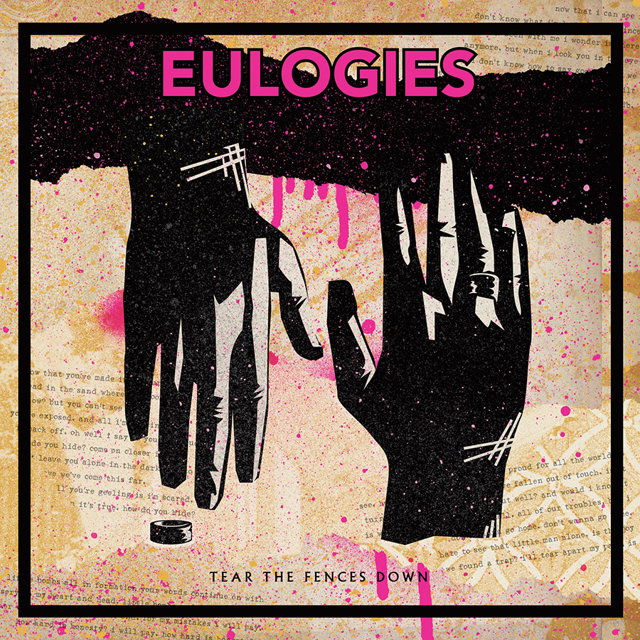 Eulogies - Tear the Fences Down - Digital
