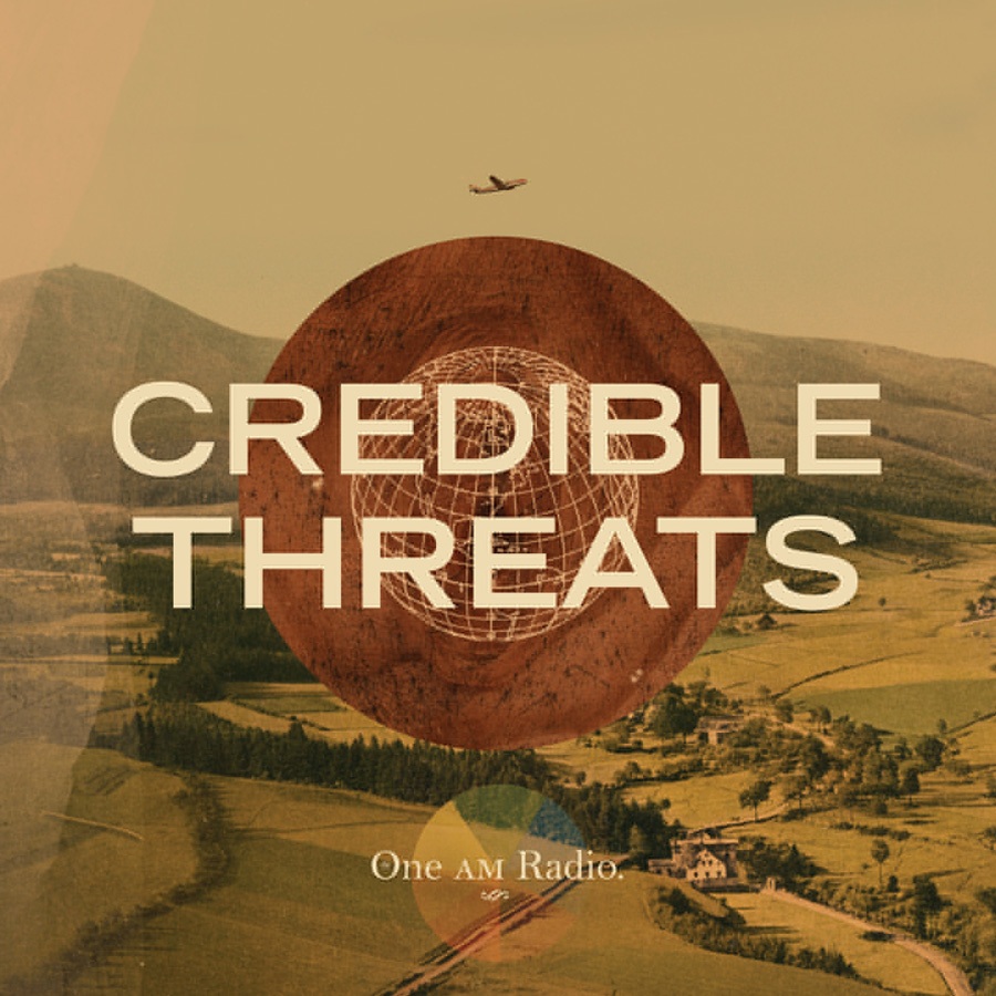 The One AM Radio - Credible Threats - Digital