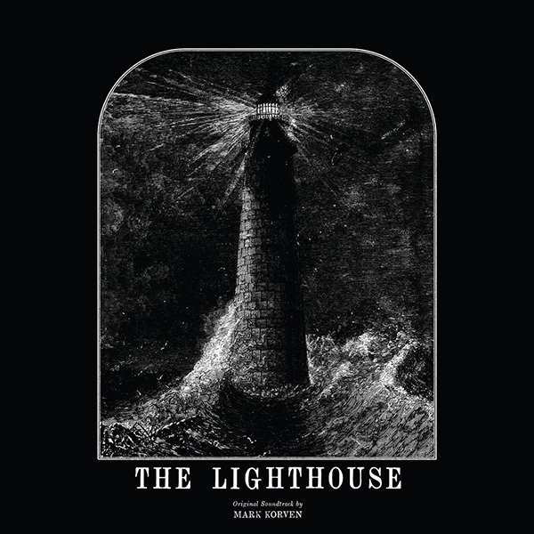 Lighthouse, The - Original Motion Picture Soundtrack (Mark Korven) LP