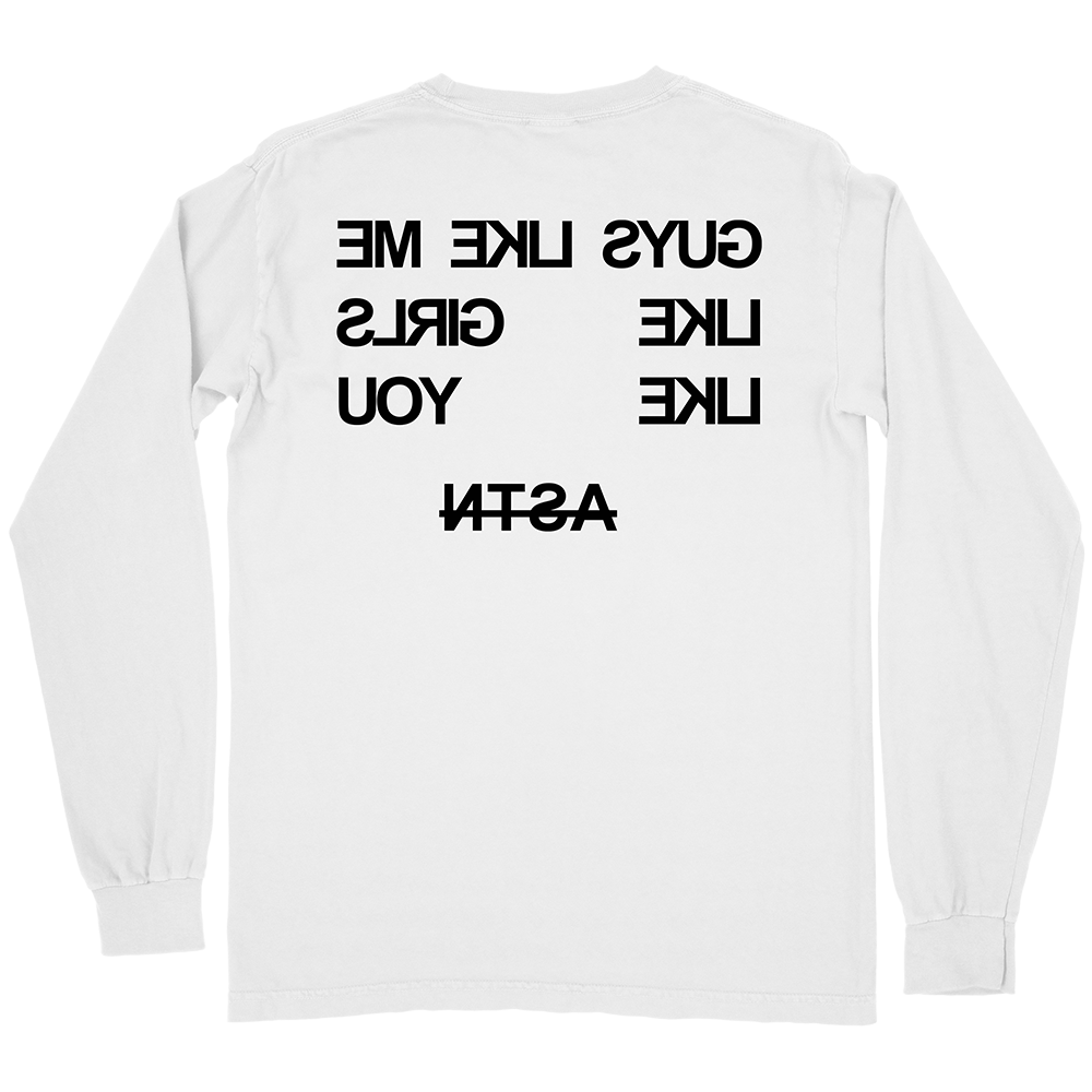 Guys Like Me Long Sleeve