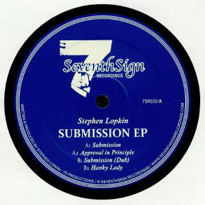 Stephen Lopkin – Submission EP (Seventh Sign Recordings)
