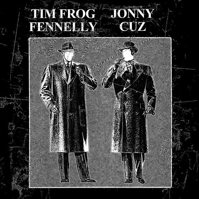 Jonny Cuz / Tim Frog Fennelly - Split 8