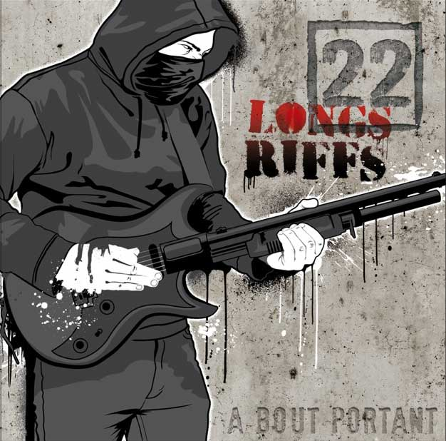 22 Longs Riffs - à bout portant