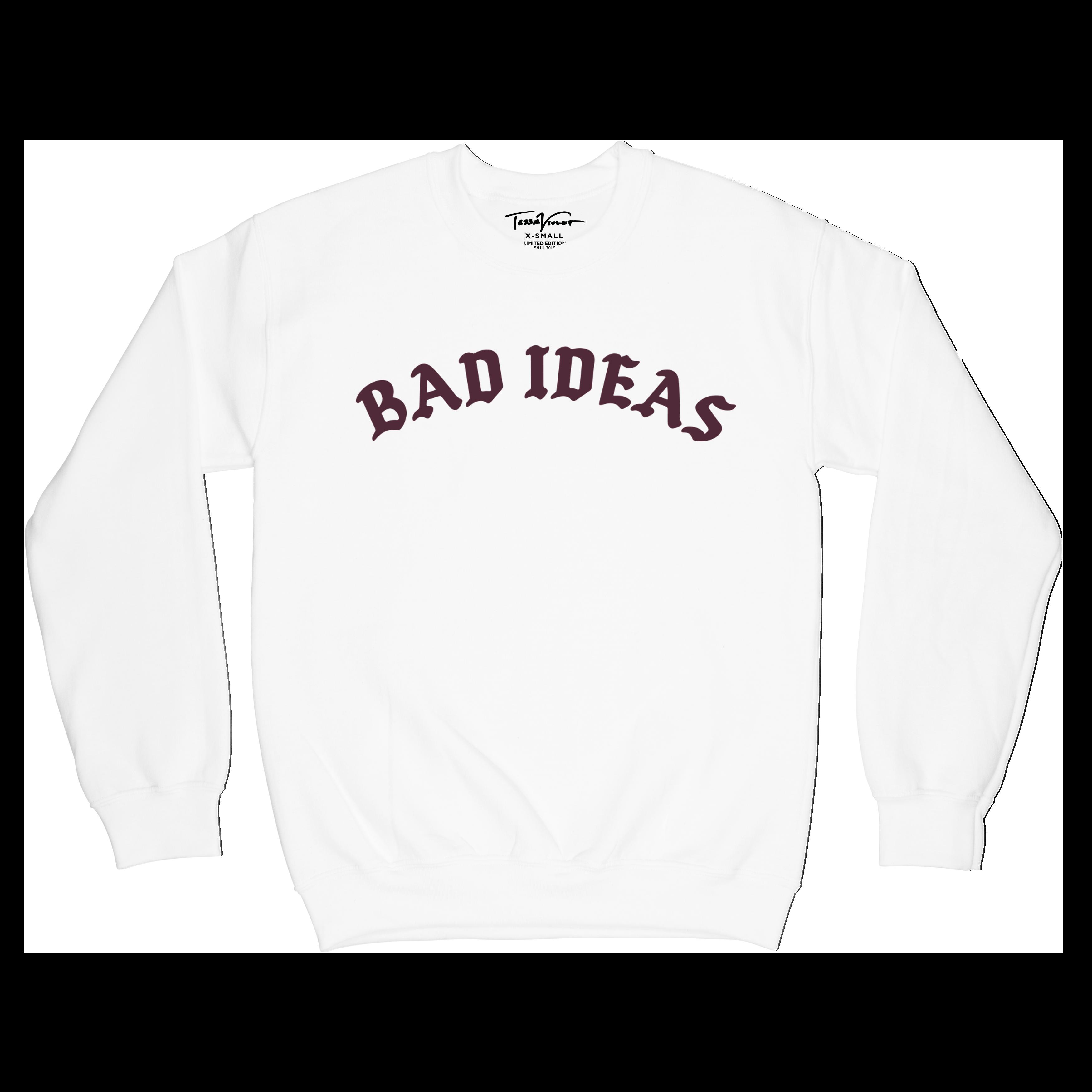Bad Ideas Crewneck - White