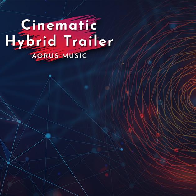 Cinematic Hybrid Trailer