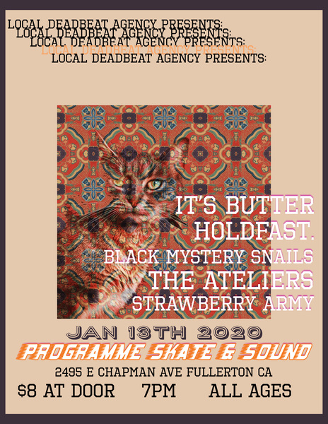 Local Deadbeat Agency Presents: It's Butter, Holdfast.