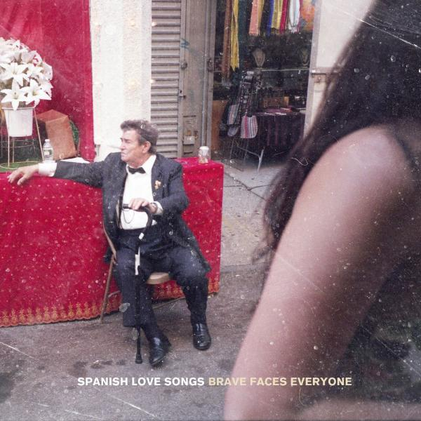 Spanish Love Songs - Brave Faces Everyone LP / CD / Instore
