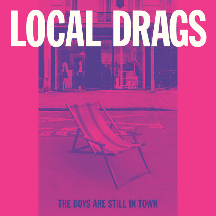 Local Drags - The boys are still in town