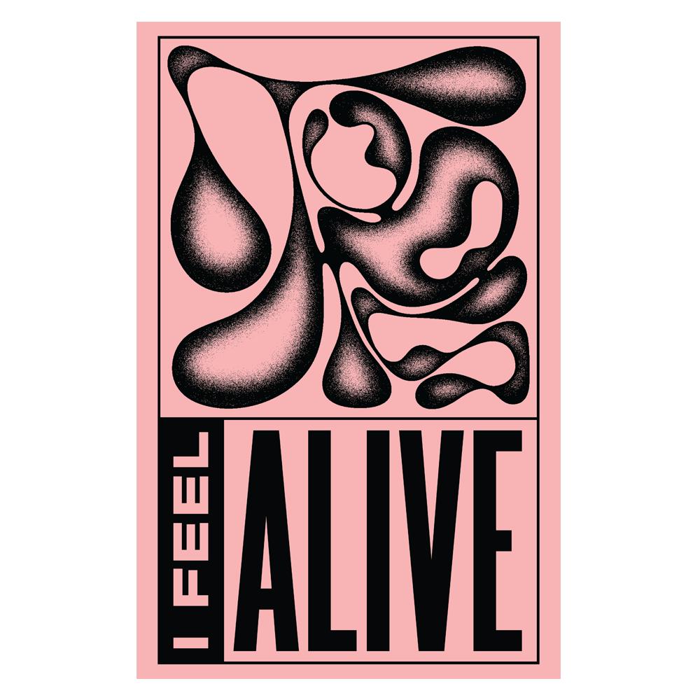 I Feel Alive Poster