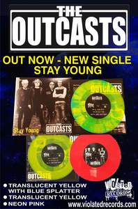 The Outcasts - 'Stay Young' 7