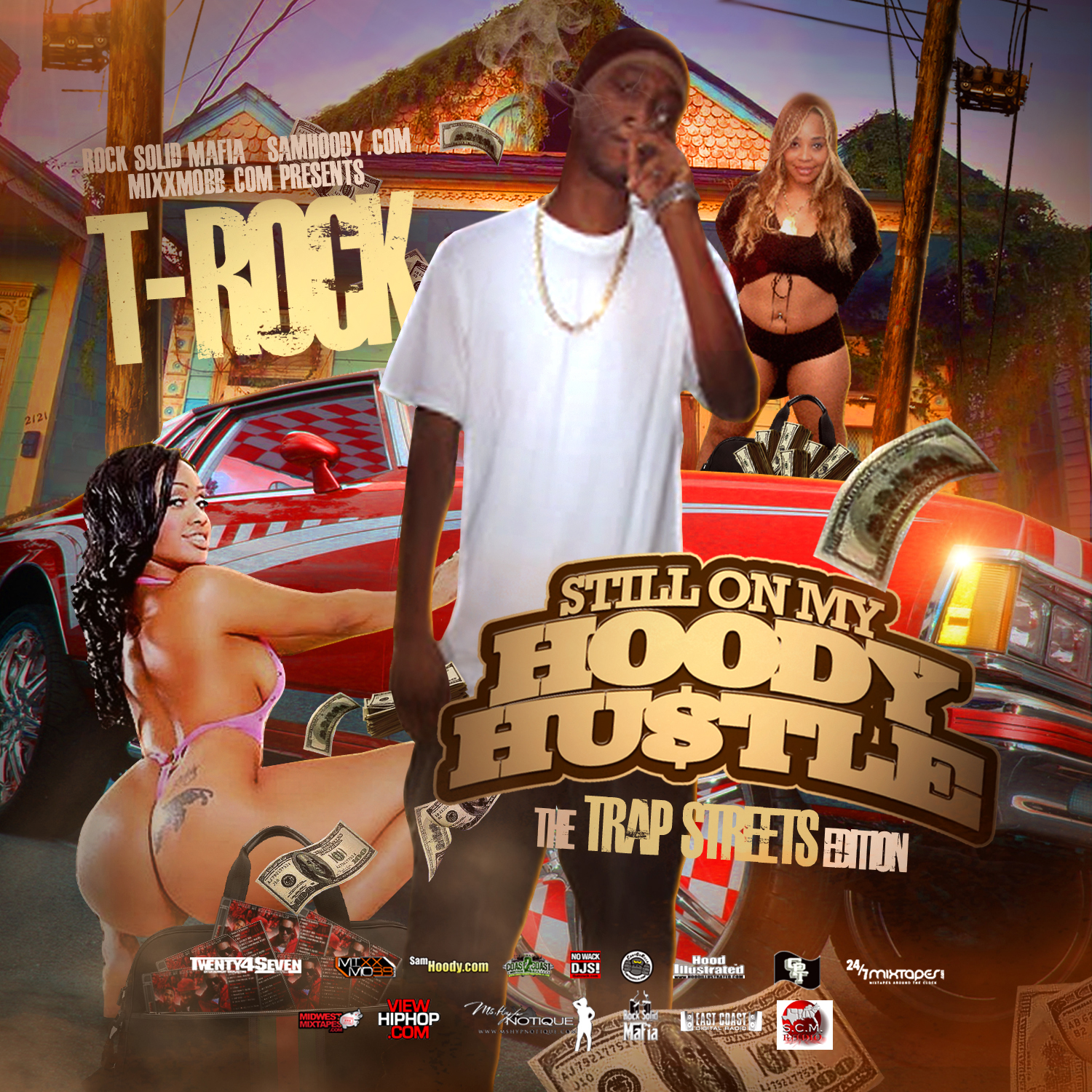 T-Rock - Still On My Hoody Hustle (The Trap Streets Edition)