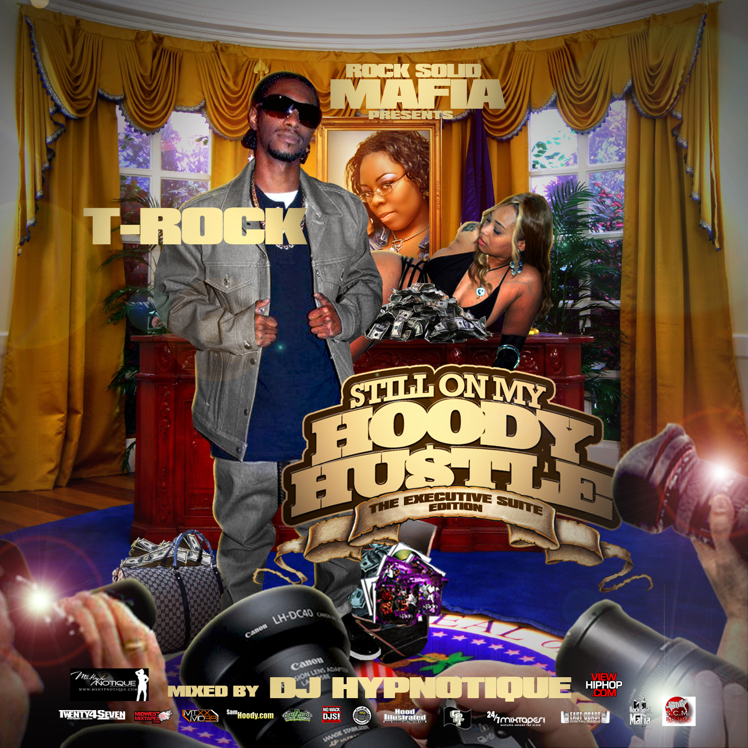 T-Rock - Still On My Hoody Hustle (The Executive Suite Edition)