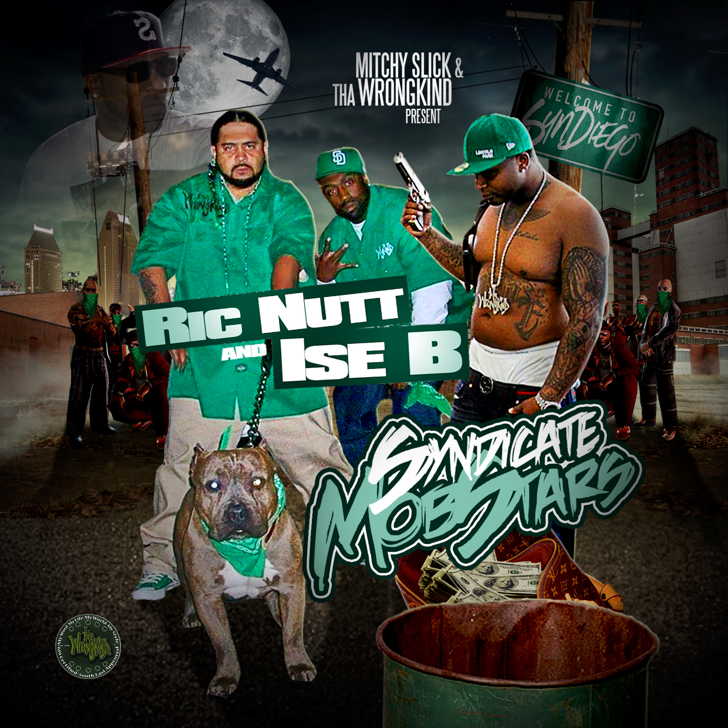 Mitchy Slick & Tha Wrongkind Present Ric Nutt & Ise B - Syndicate Mobstars