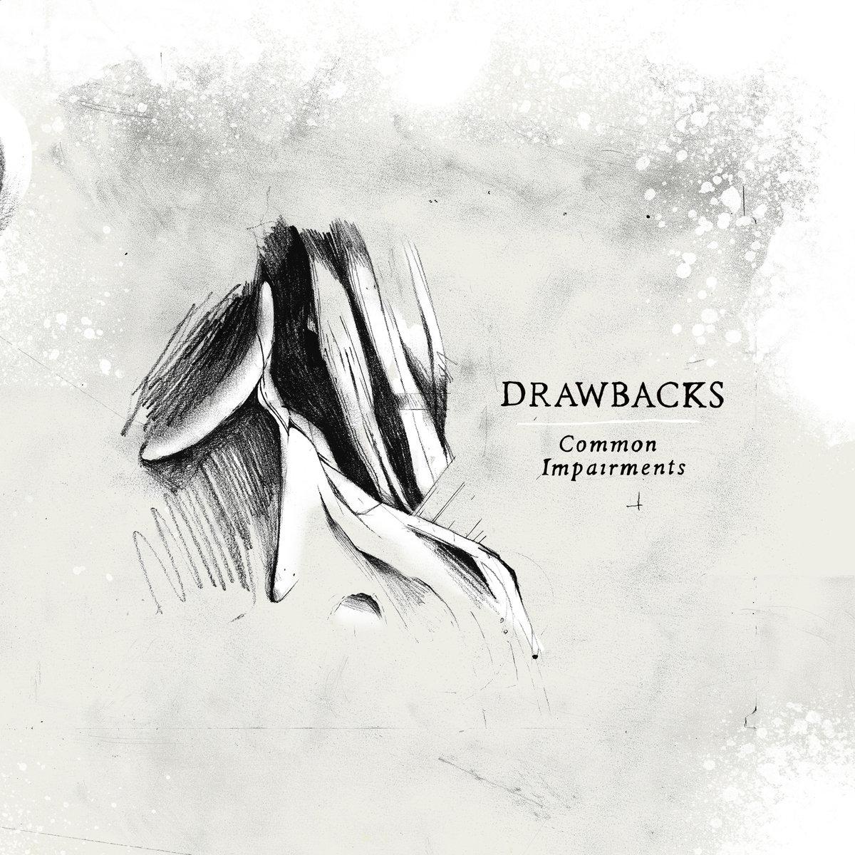 Drawbacks - Common Impairments
