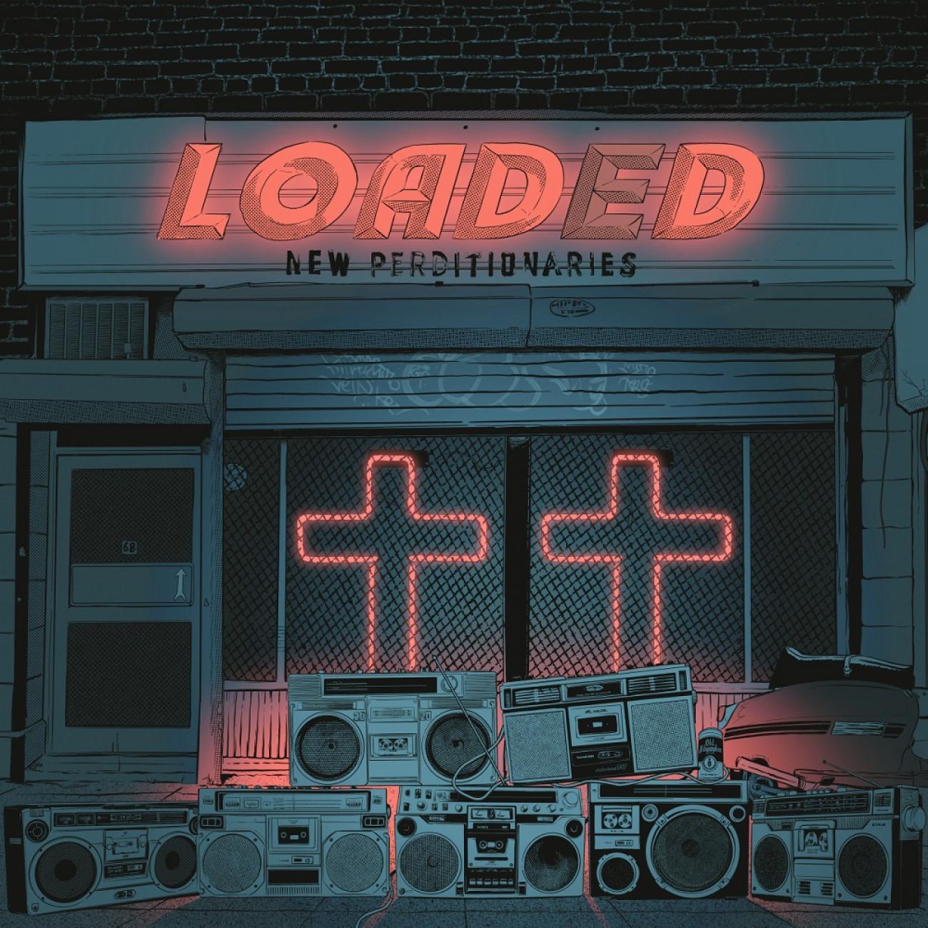 Loaded - New Perditionaries