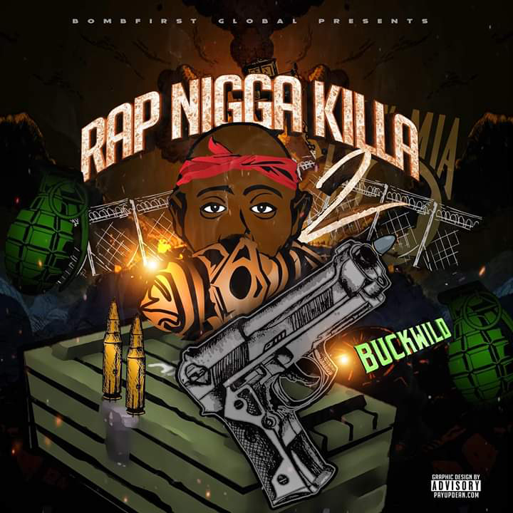 Buckwild - Rap Nigga Killa 2