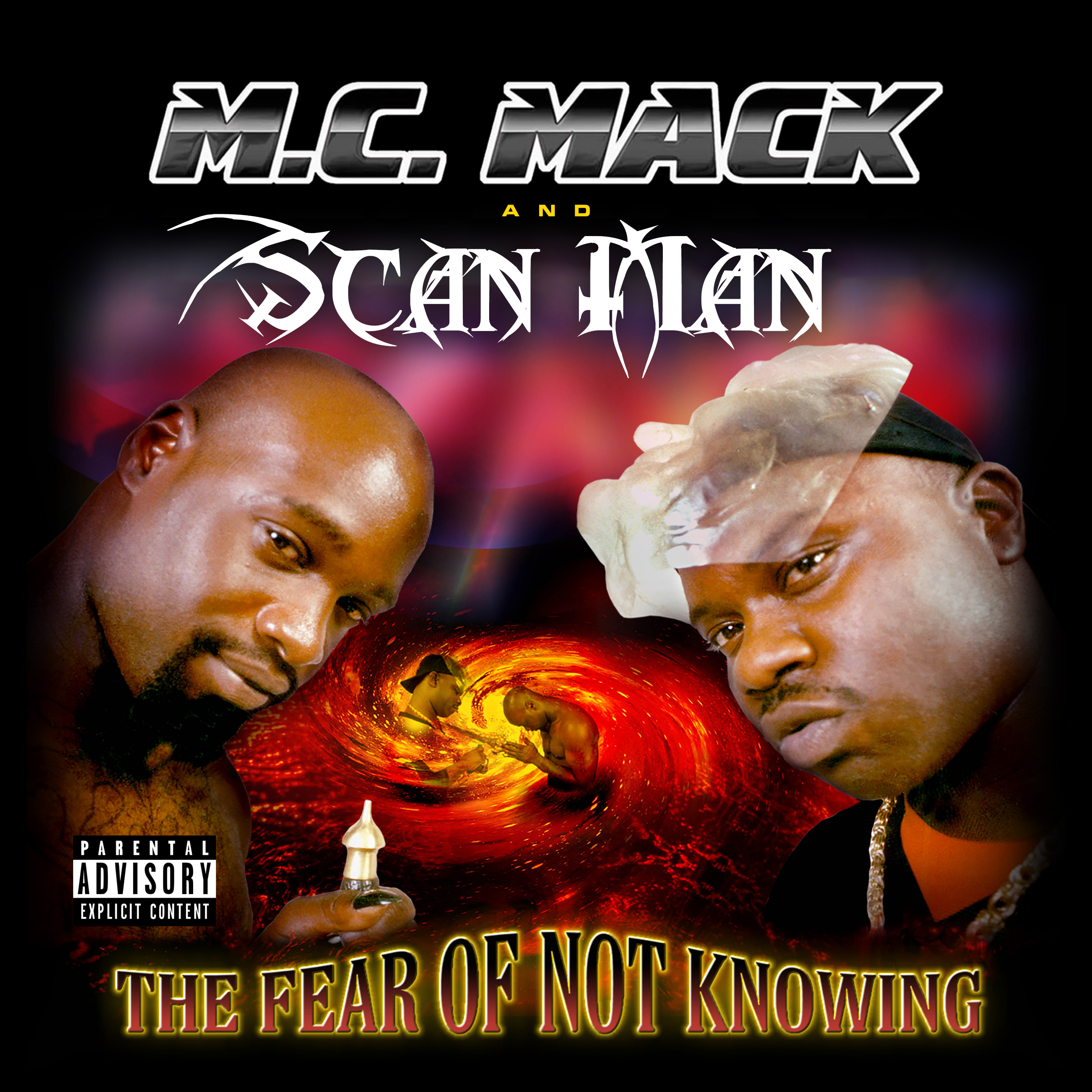 M.C. Mack & Scan Man - The Fear of Not Knowing EP