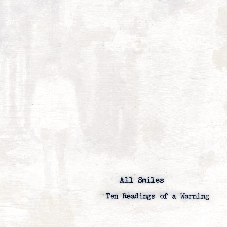 All Smiles - Ten Readings of a Warning - Digital