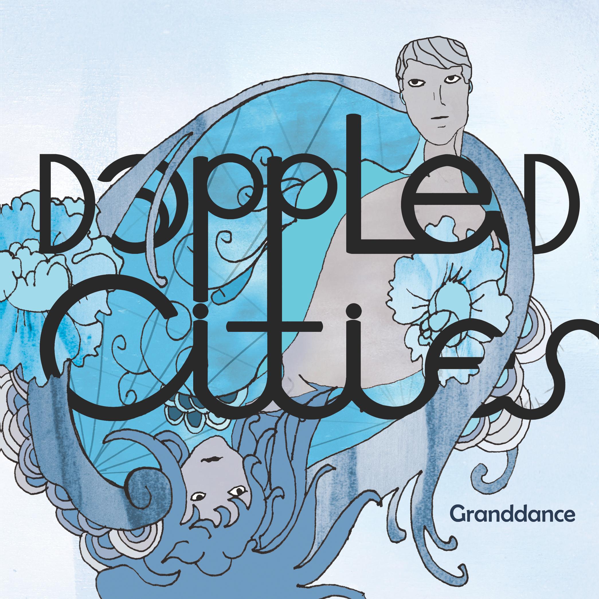 Dappled Cities - Granddance - Digital
