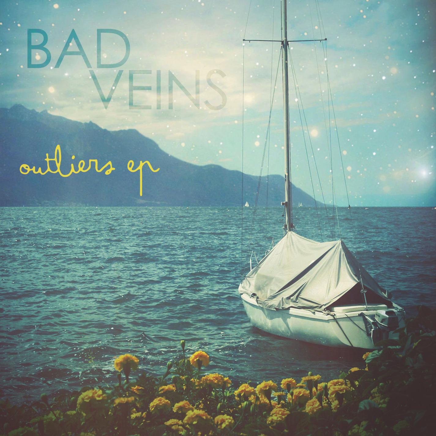 Bad Veins - Outliers - Digital