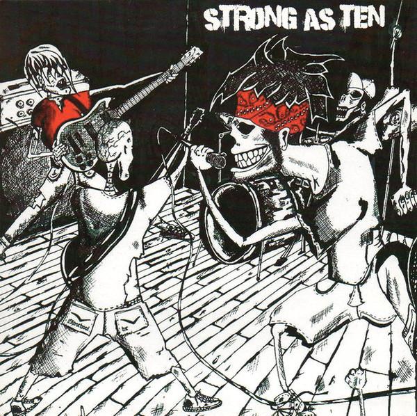 Strong as Ten - Strong as Ten