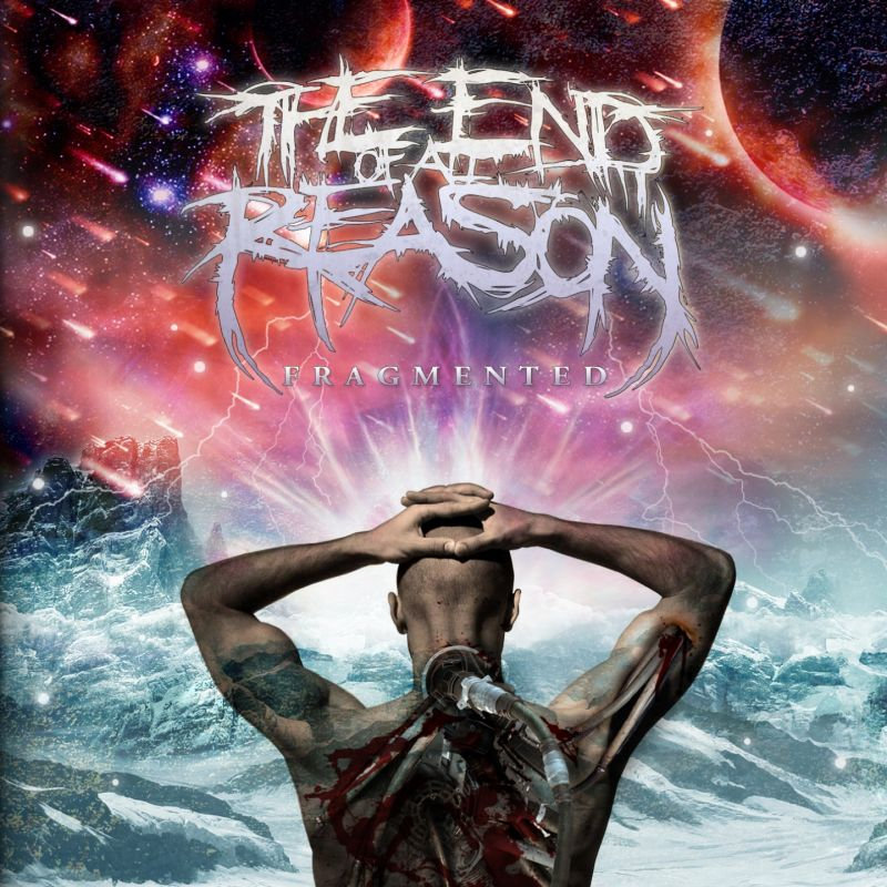 The End of All Reason - Fragmented