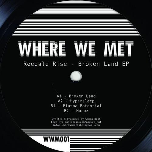 Reedale Rise – Broken Land EP (Where We Met)