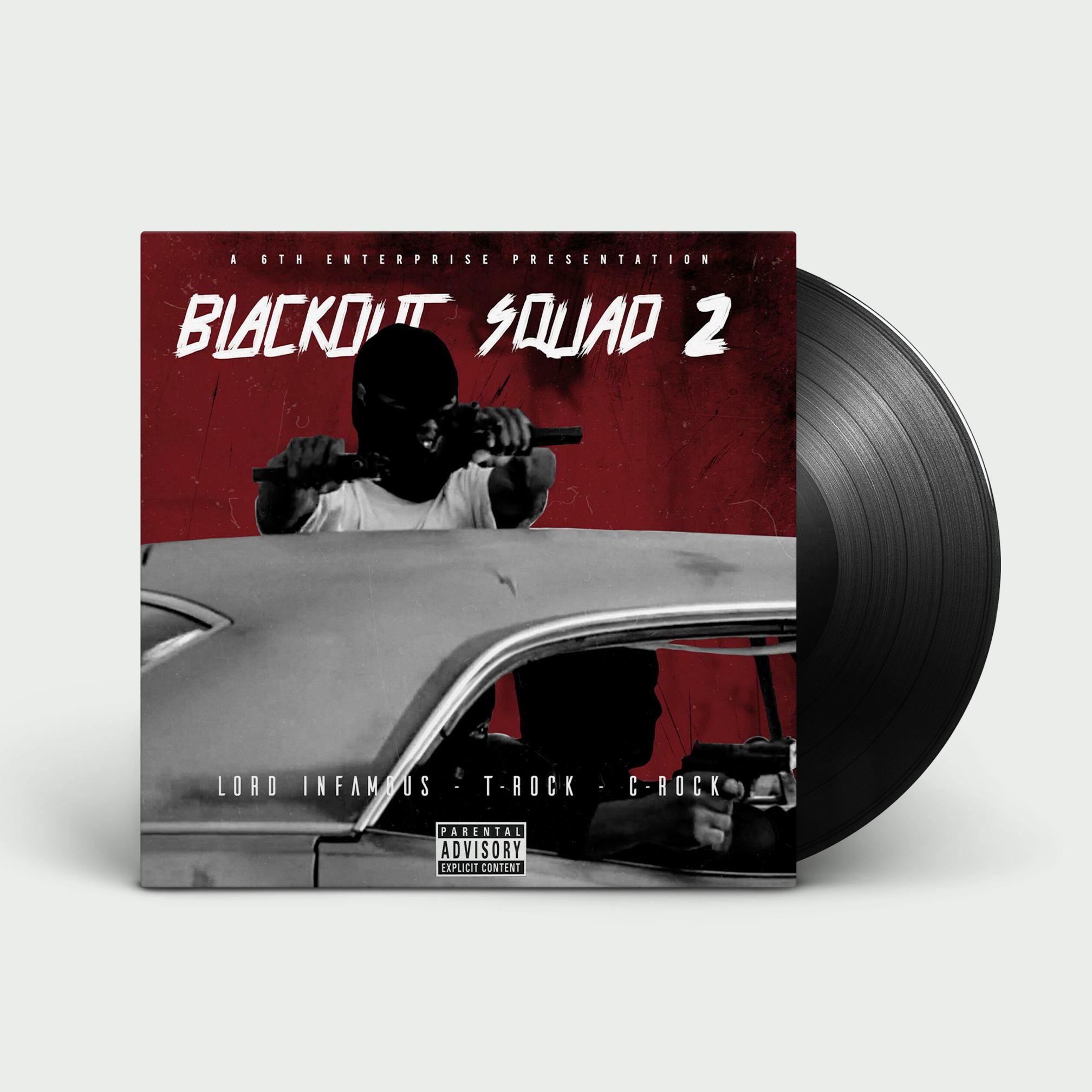 T-Rock, Lord Infamous & C-Rock - Blackout Squad 2 (Vinyl)