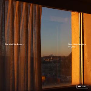 The Wedding Present: Marc Riley Sessions Volume 4 - Vinyl