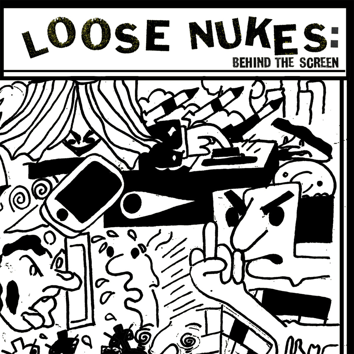 Loose Nukes - Behind The Screen 7