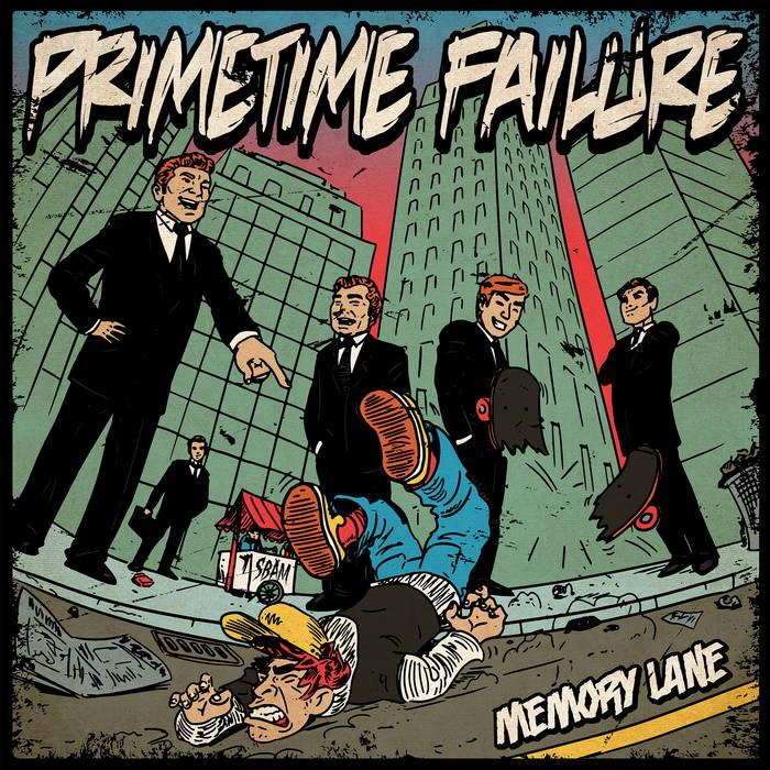 Primetime Failure - Memory Lane