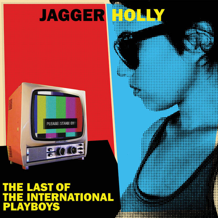 Jagger Holly - The last of the international playboys