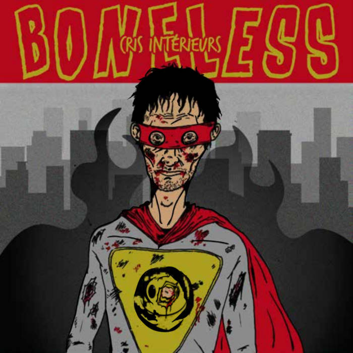Boneless - Cris interieurs