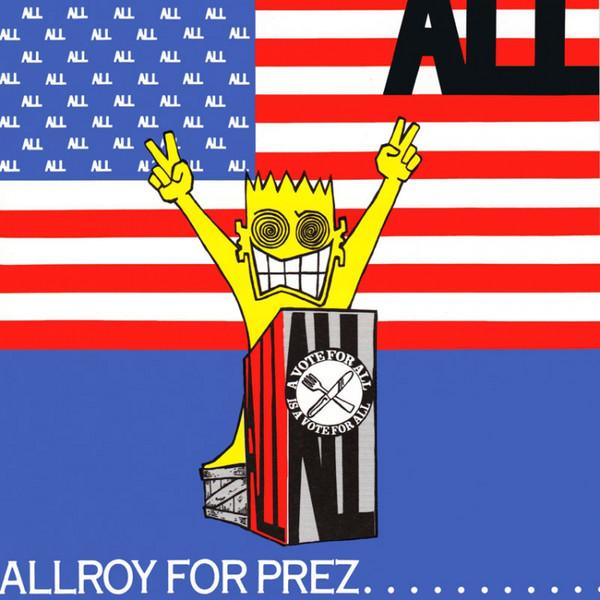 All - Allroy For Prez LP